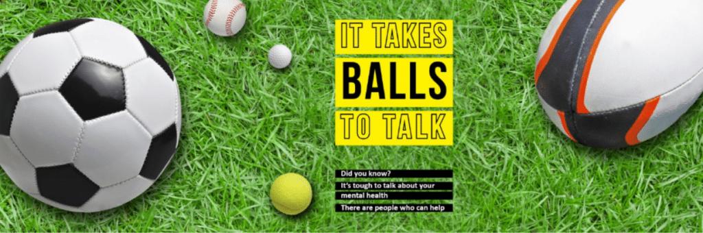 It Takes Balls To Talk